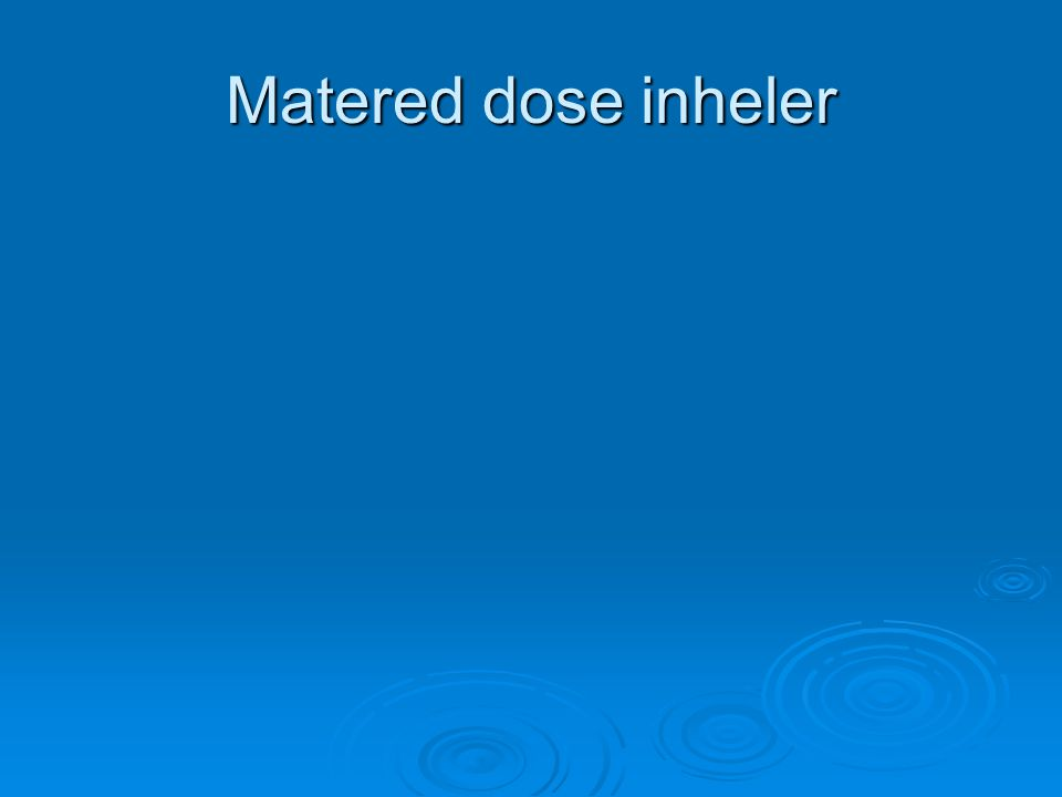 Matered dose inheler