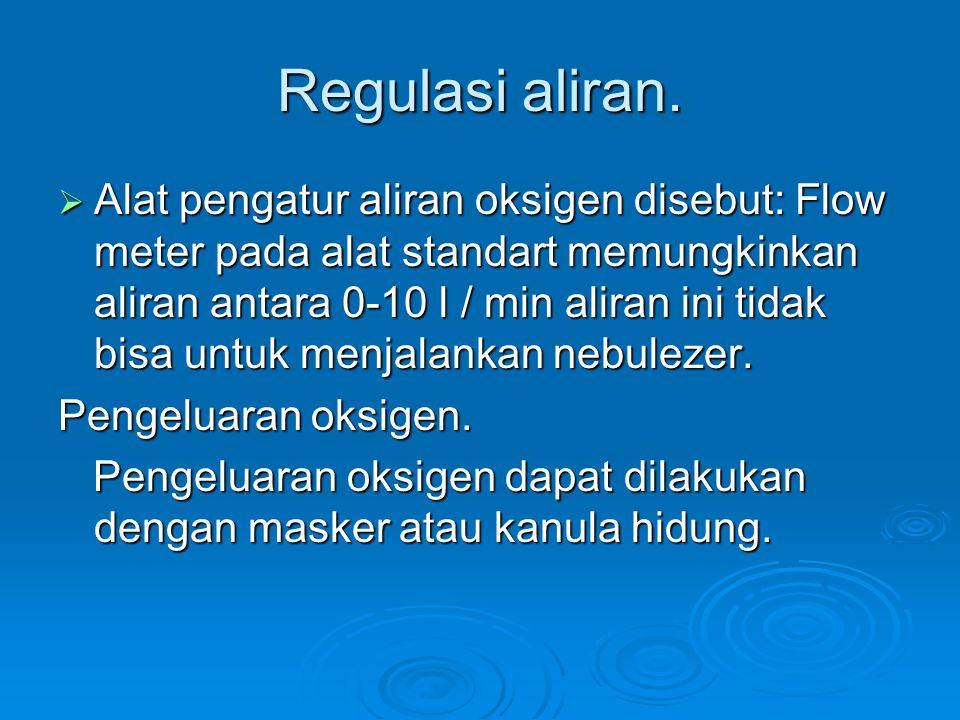 Regulasi aliran.