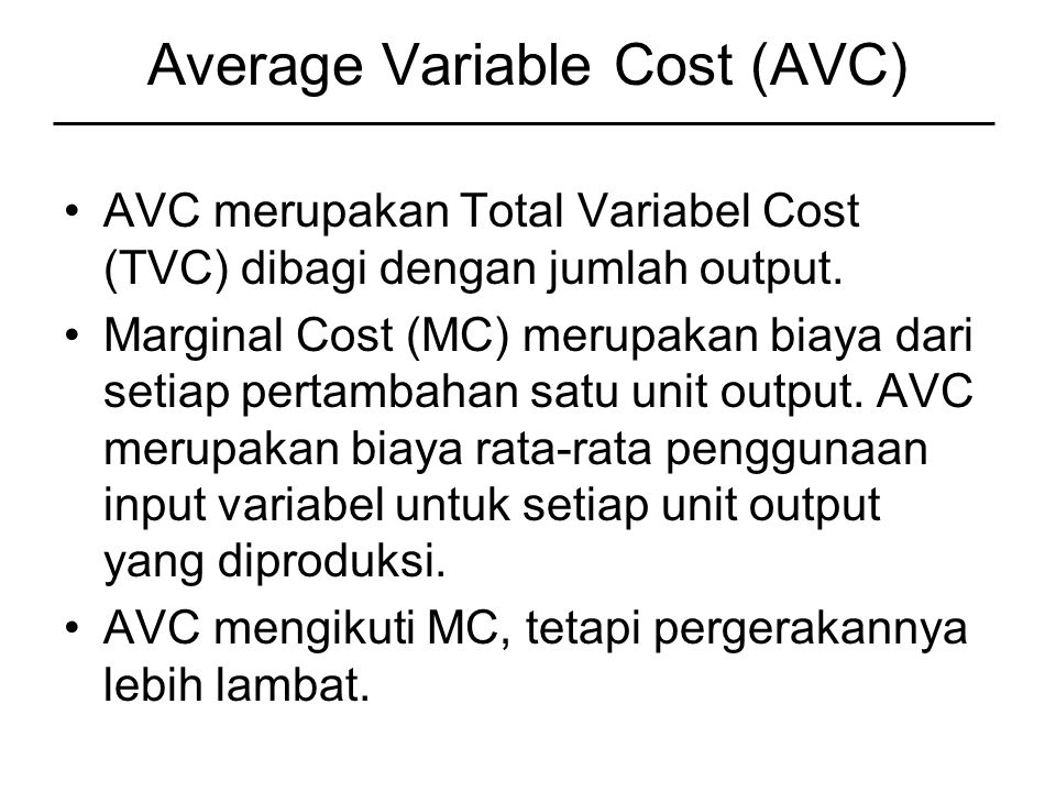 Average Variable Cost (AVC)