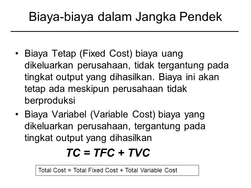 Biaya-biaya dalam Jangka Pendek