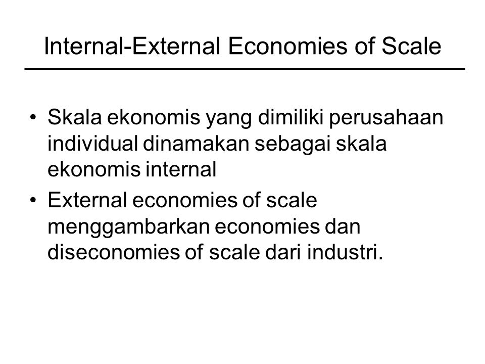 Internal-External Economies of Scale