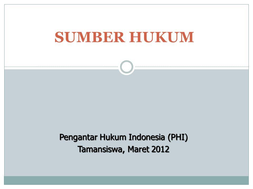 Pengantar Hukum Indonesia (PHI)