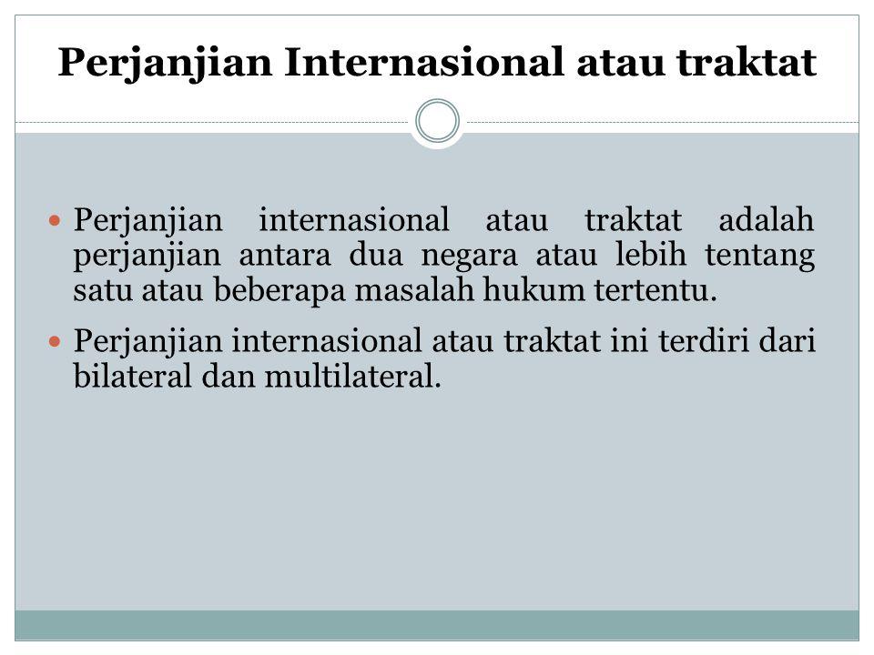 Perjanjian Internasional atau traktat