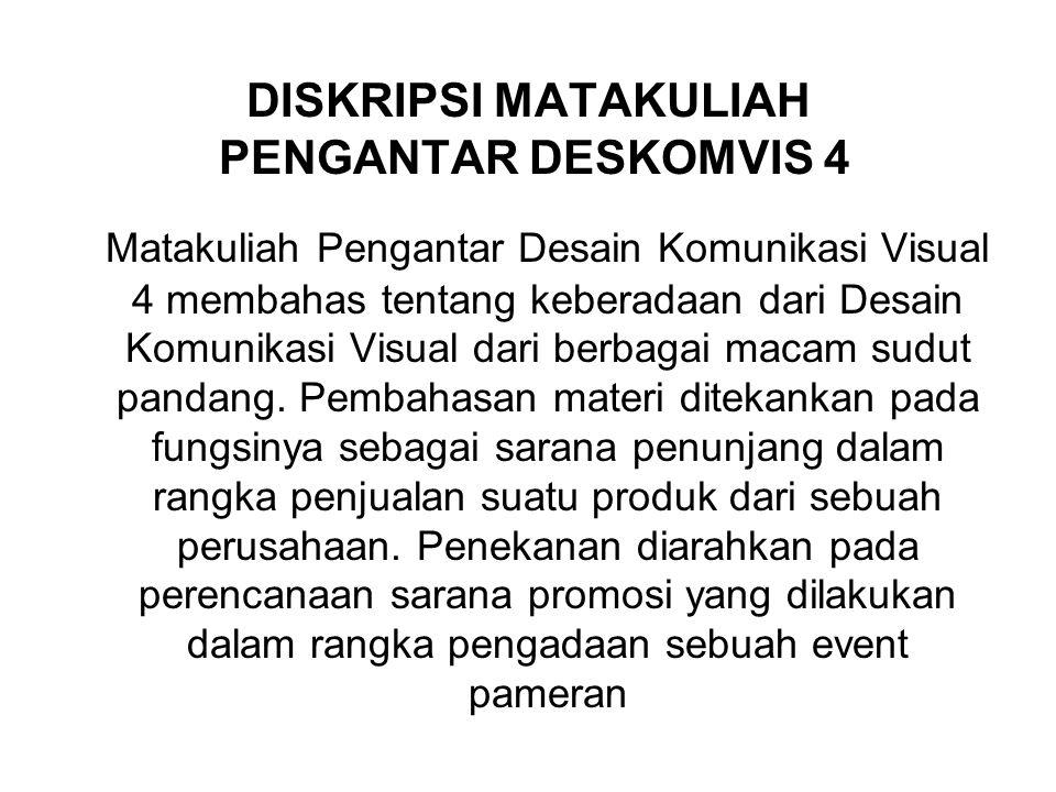 DISKRIPSI MATAKULIAH PENGANTAR DESKOMVIS 4