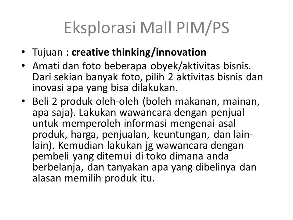 Eksplorasi Mall PIM/PS
