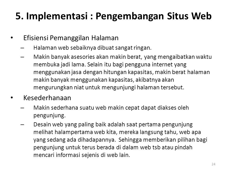 5. Implementasi : Pengembangan Situs Web
