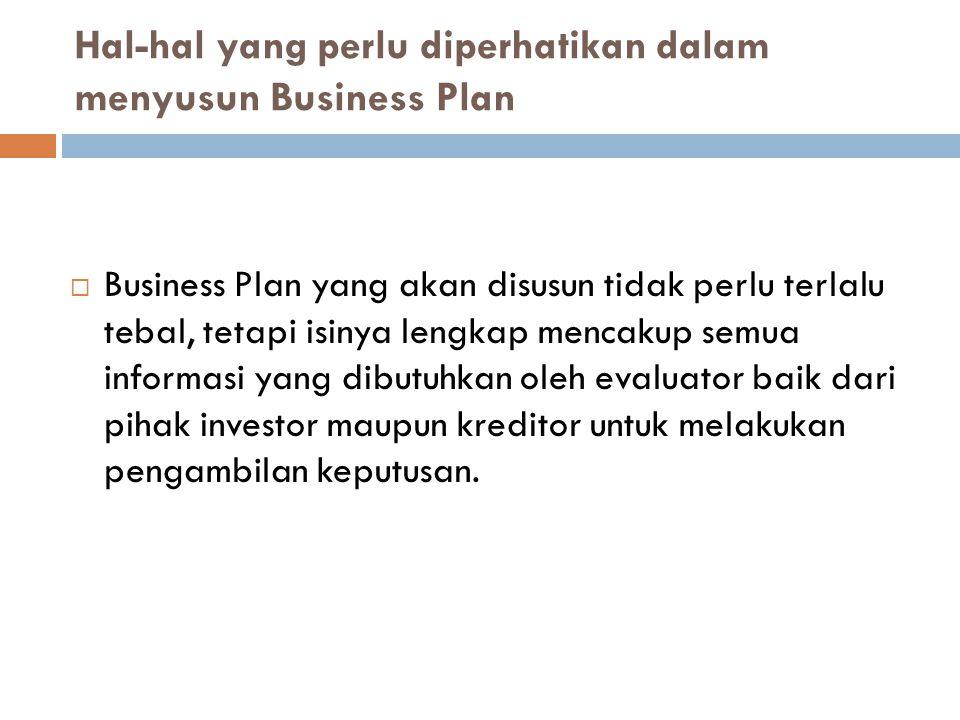 Hal-hal yang perlu diperhatikan dalam menyusun Business Plan