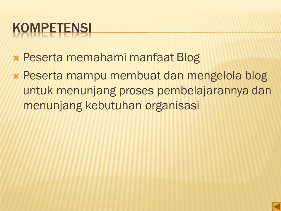 kompetensi Peserta memahami manfaat Blog