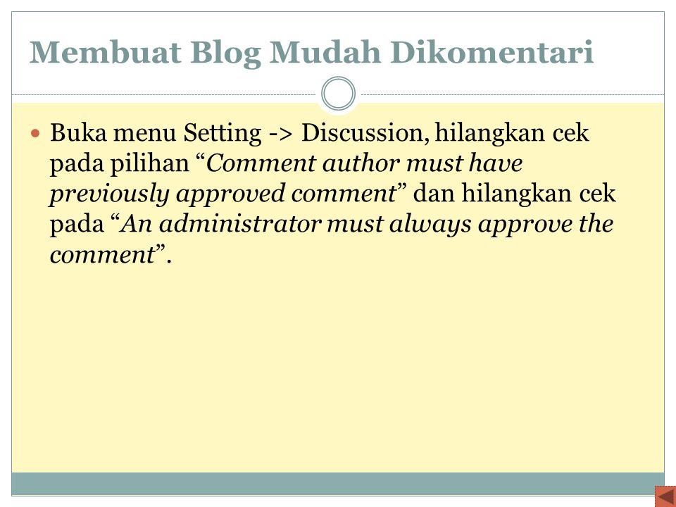 Membuat Blog Mudah Dikomentari