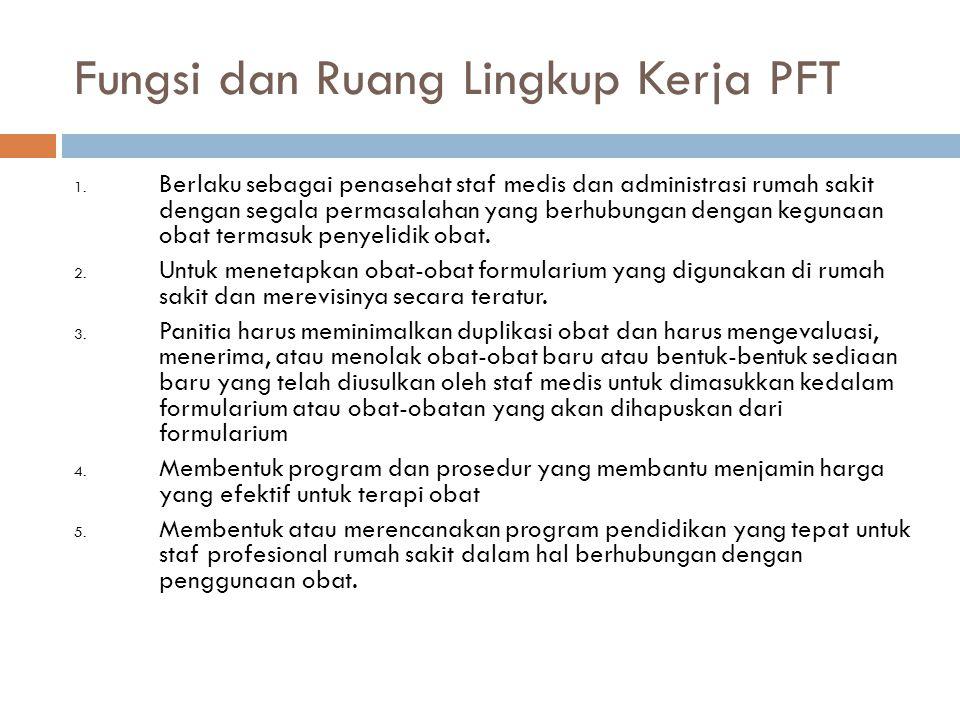 Fungsi dan Ruang Lingkup Kerja PFT