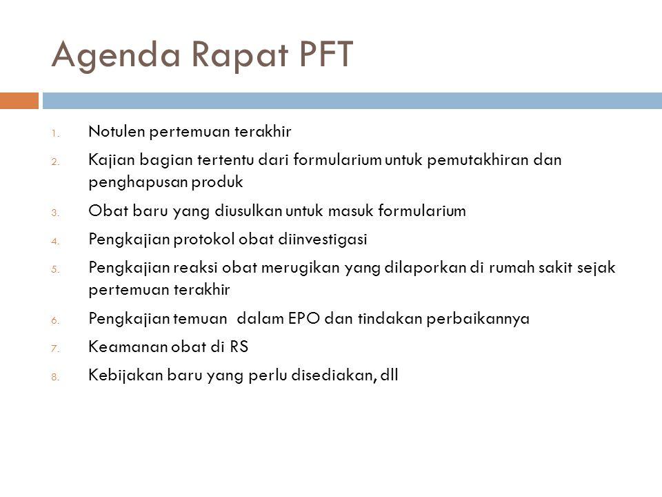 Agenda Rapat PFT Notulen pertemuan terakhir