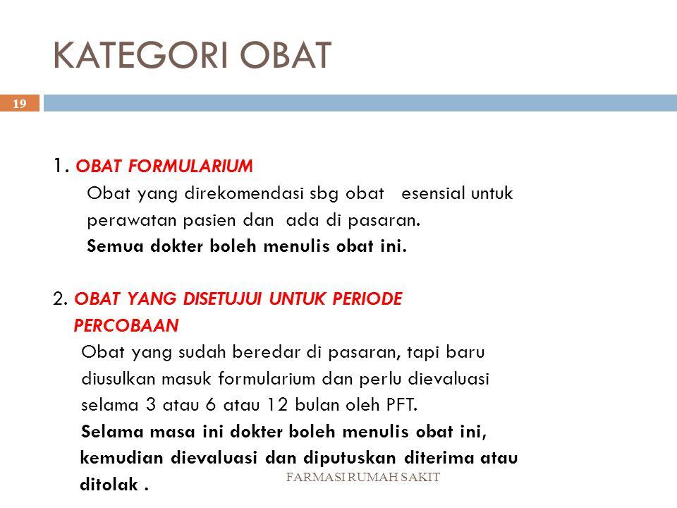 KATEGORI OBAT 1. OBAT FORMULARIUM