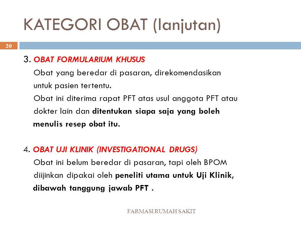 KATEGORI OBAT (lanjutan)