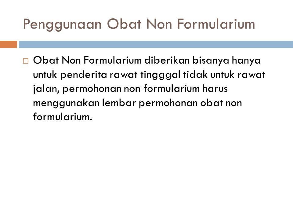 Penggunaan Obat Non Formularium