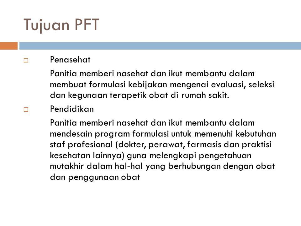 Tujuan PFT Penasehat.
