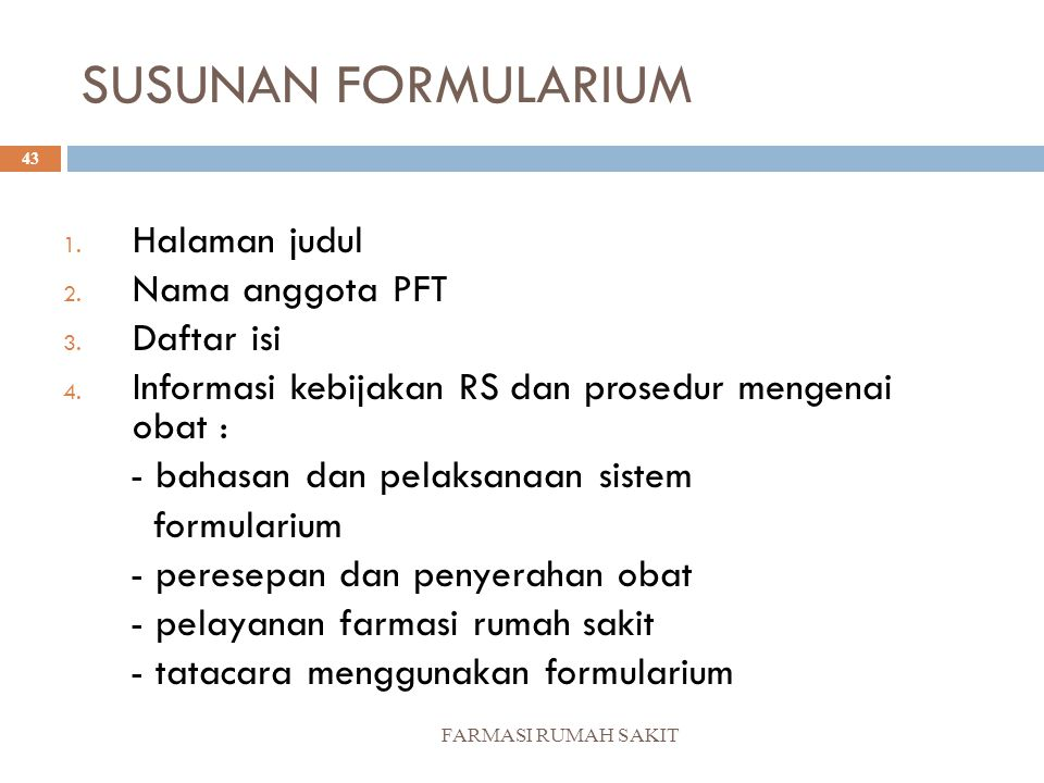 SUSUNAN FORMULARIUM Halaman judul Nama anggota PFT Daftar isi