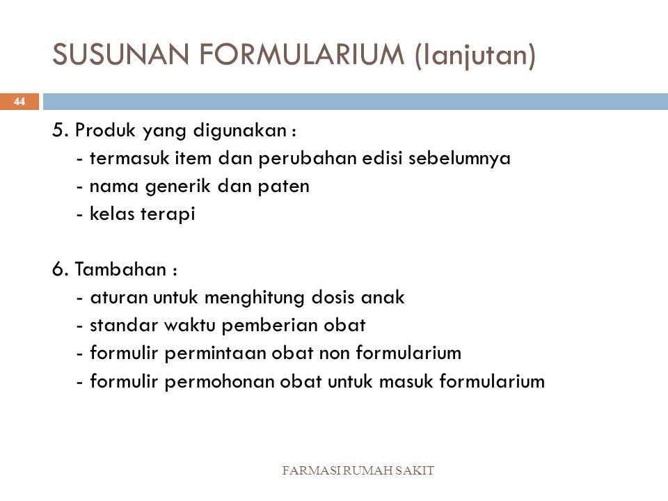 SUSUNAN FORMULARIUM (lanjutan)