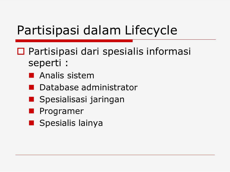 Partisipasi dalam Lifecycle