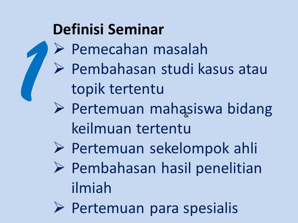 1 Definisi Seminar Pemecahan masalah