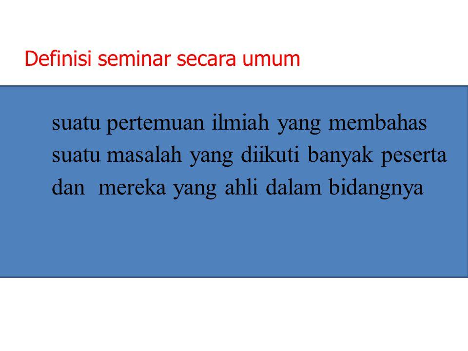 Definisi seminar secara umum