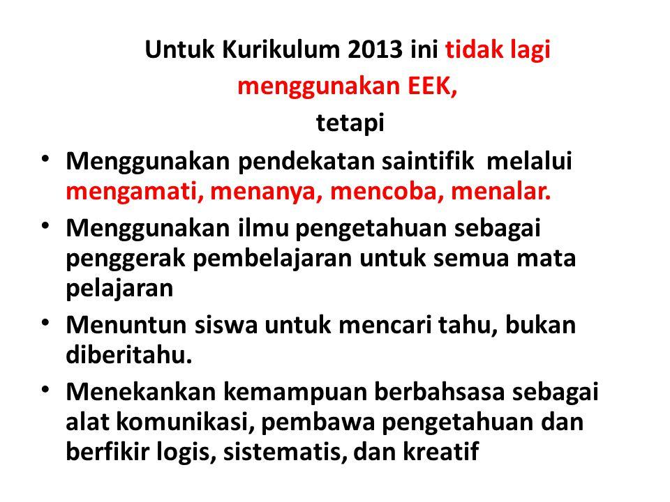 Untuk Kurikulum 2013 ini tidak lagi