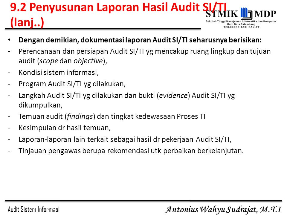 9.2 Penyusunan Laporan Hasil Audit SI/TI (lanj..)