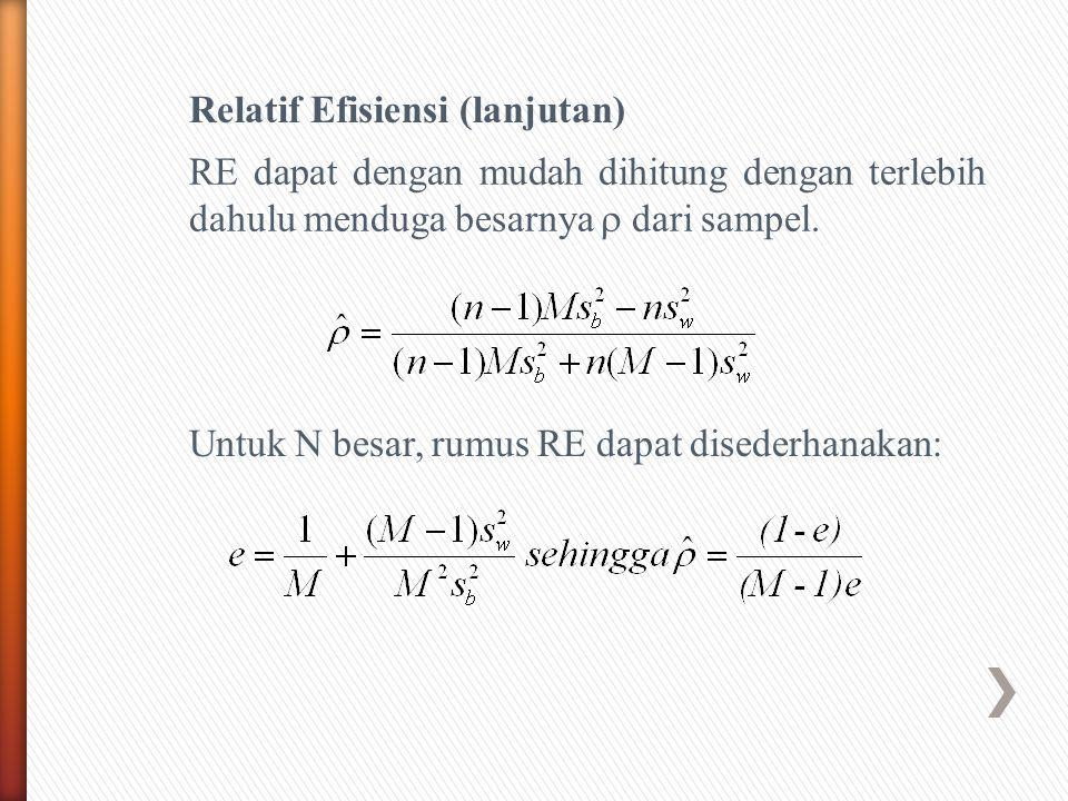 Relatif Efisiensi (lanjutan)