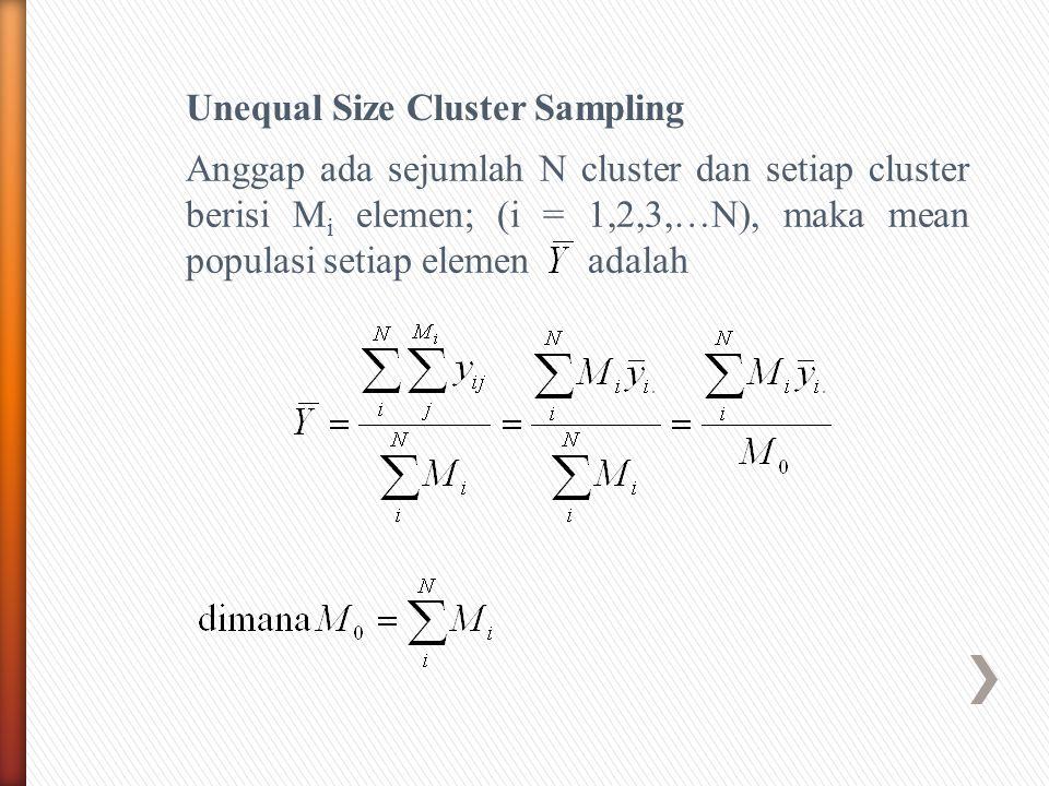 Unequal Size Cluster Sampling