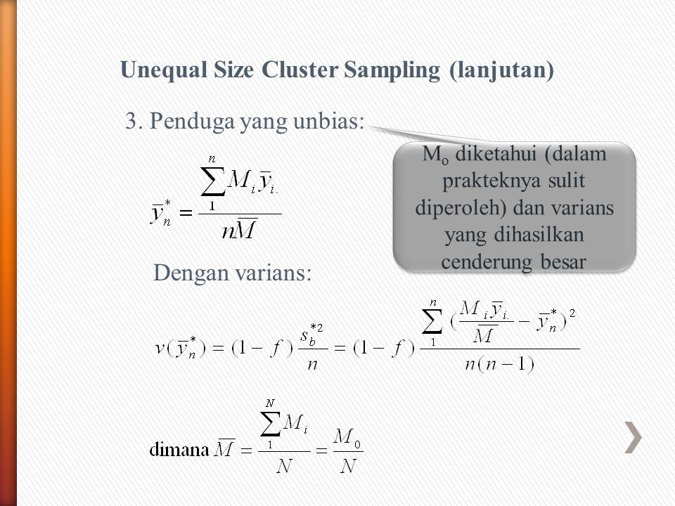 Unequal Size Cluster Sampling (lanjutan)