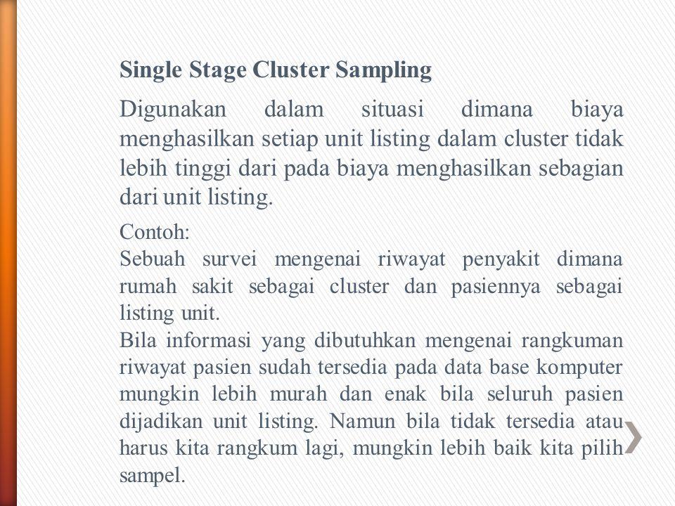Single Stage Cluster Sampling