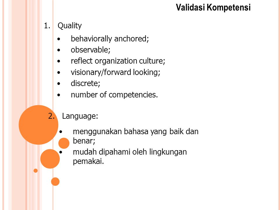 Validasi Kompetensi Quality behaviorally anchored; observable;