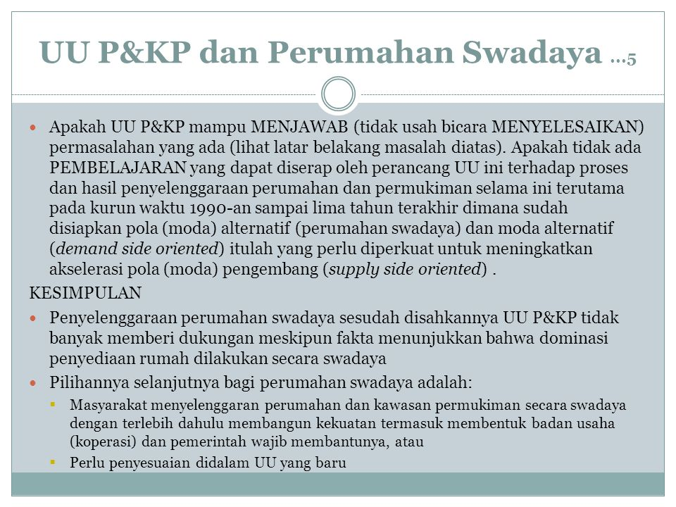 UU P&KP dan Perumahan Swadaya ...5