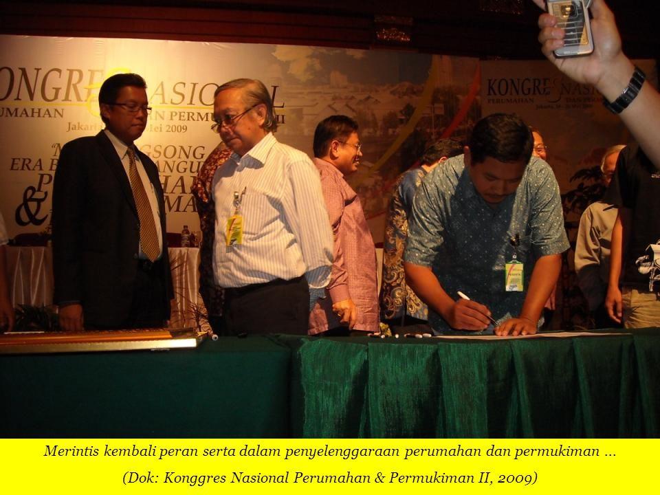 (Dok: Konggres Nasional Perumahan & Permukiman II, 2009)