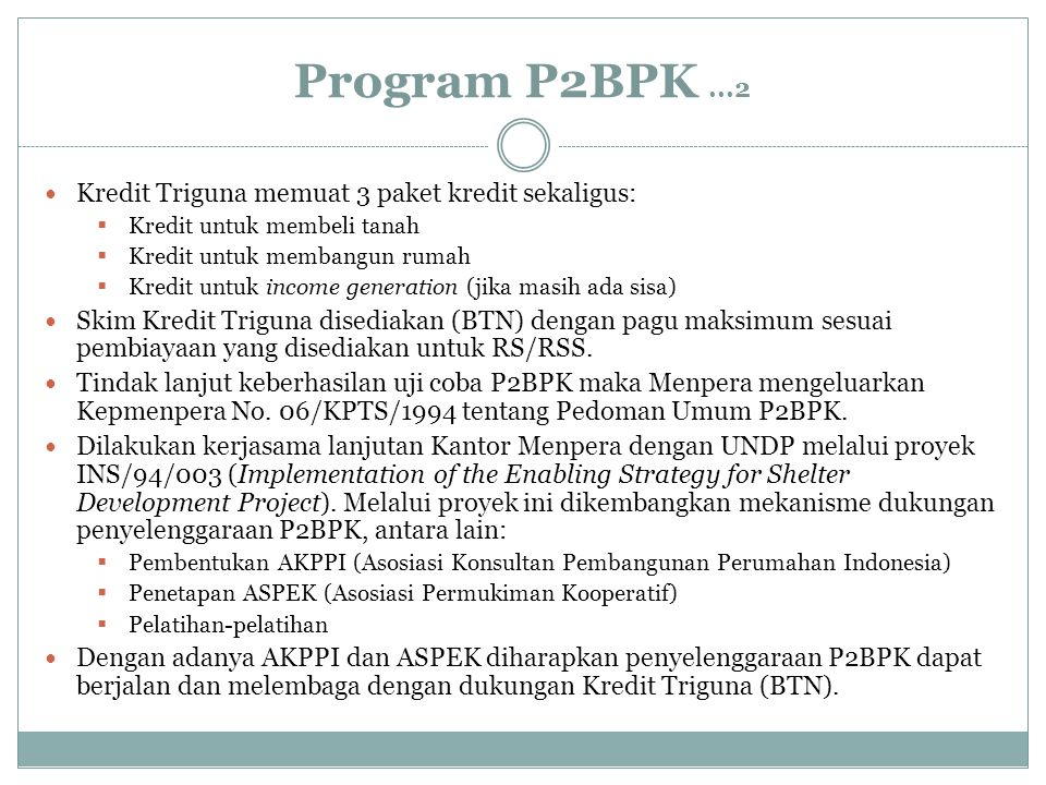 Program P2BPK ...2 Kredit Triguna memuat 3 paket kredit sekaligus: