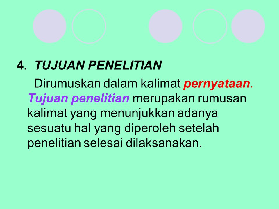4. TUJUAN PENELITIAN