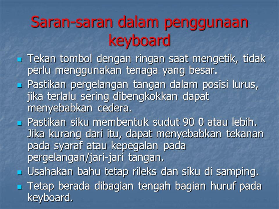 Saran-saran dalam penggunaan keyboard