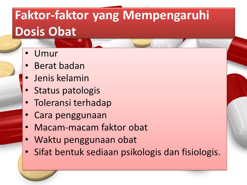 Faktor-faktor yang Mempengaruhi Dosis Obat
