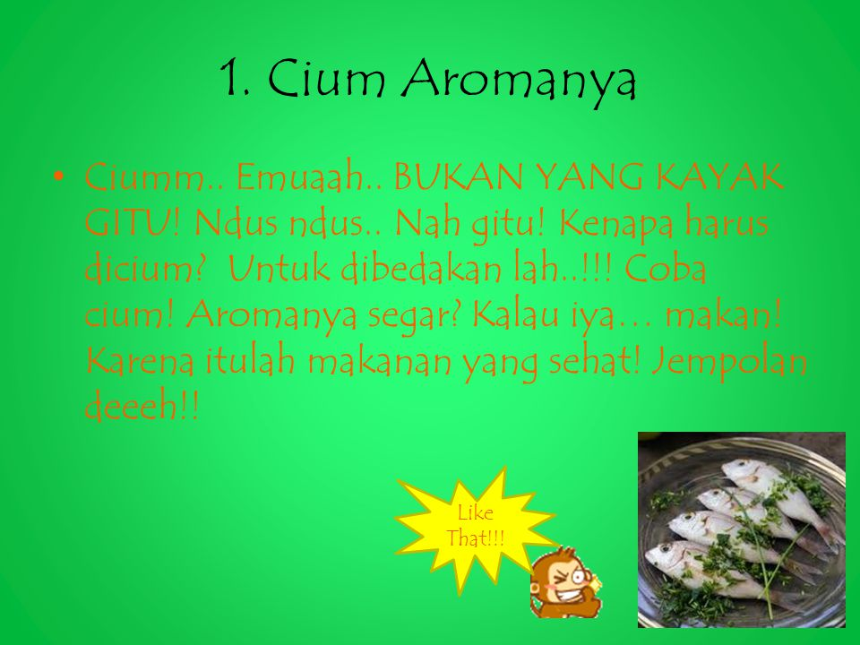 1. Cium Aromanya