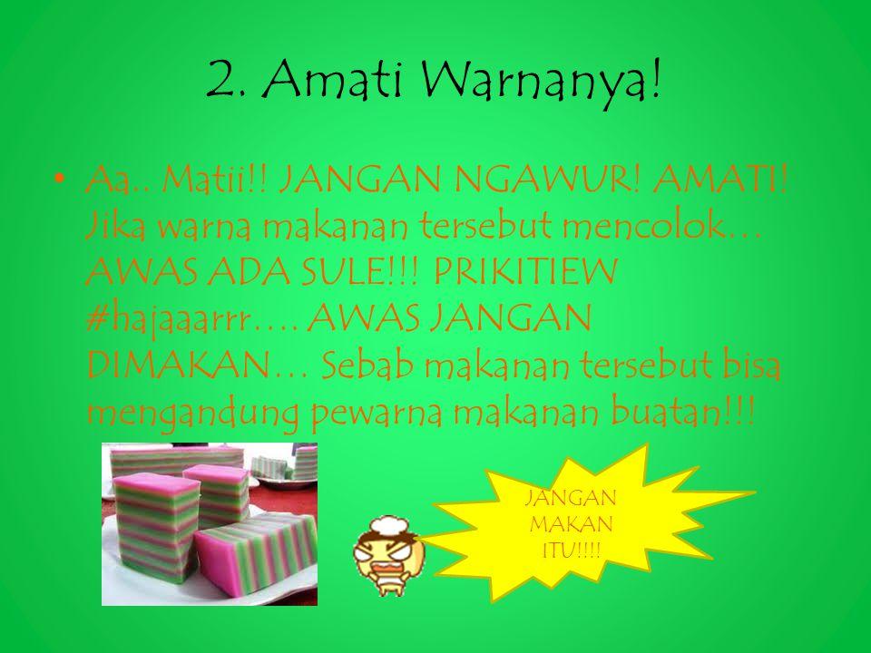 2. Amati Warnanya!
