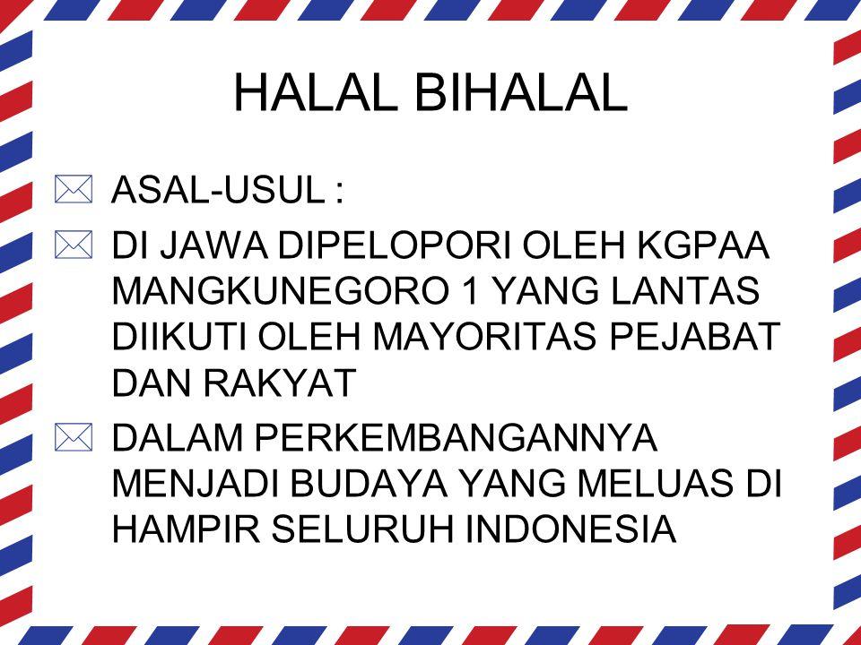 HALAL BIHALAL ASAL-USUL :