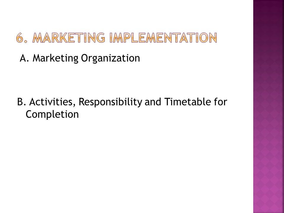 6. Marketing Implementation
