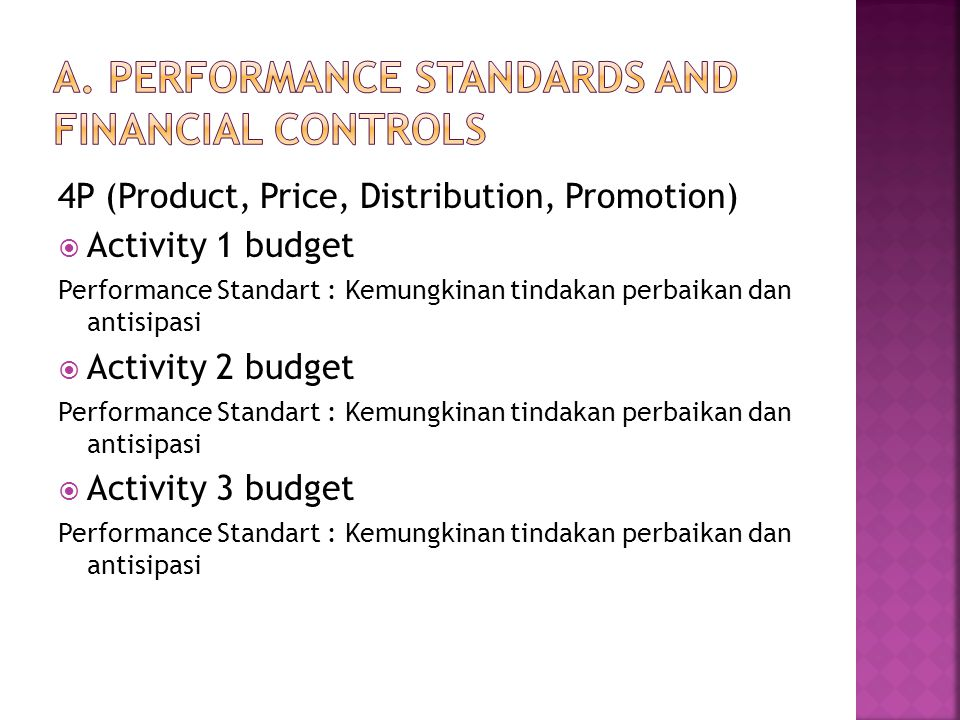 A. Performance Standards and Financial Controls