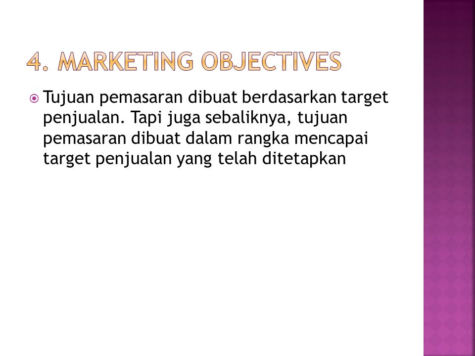 4. Marketing Objectives