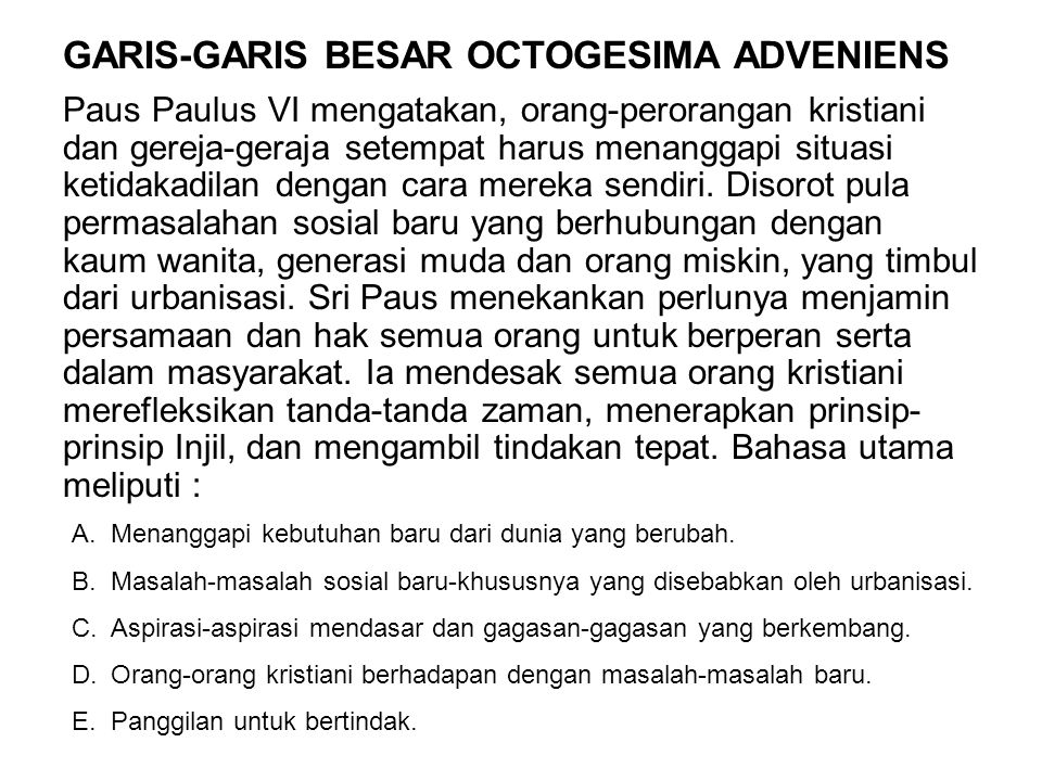 GARIS-GARIS BESAR OCTOGESIMA ADVENIENS