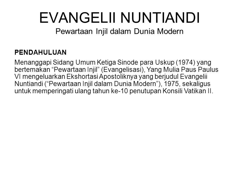 EVANGELII NUNTIANDI Pewartaan Injil dalam Dunia Modern