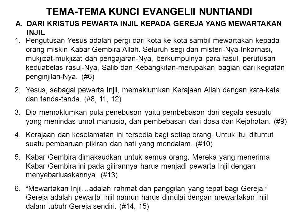 TEMA-TEMA KUNCI EVANGELII NUNTIANDI
