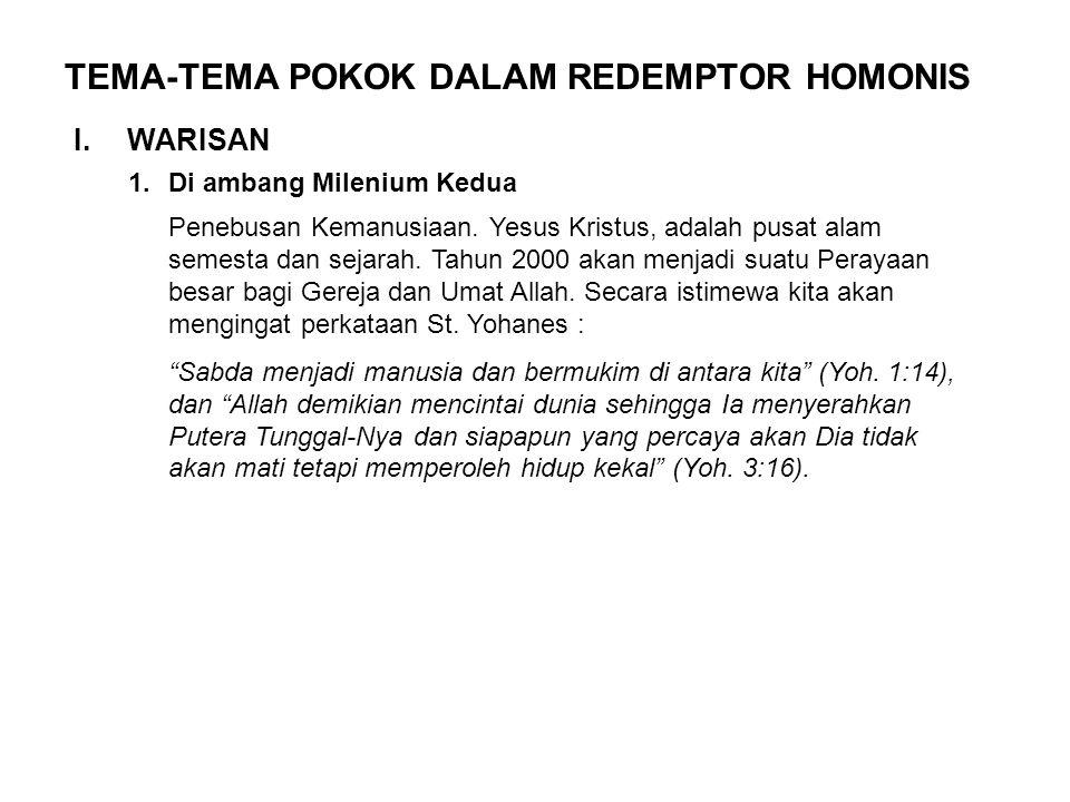 TEMA-TEMA POKOK DALAM REDEMPTOR HOMONIS