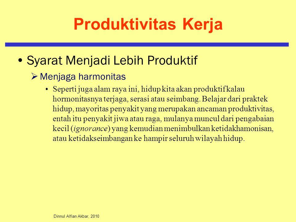 Produktivitas Kerja Syarat Menjadi Lebih Produktif Menjaga harmonitas