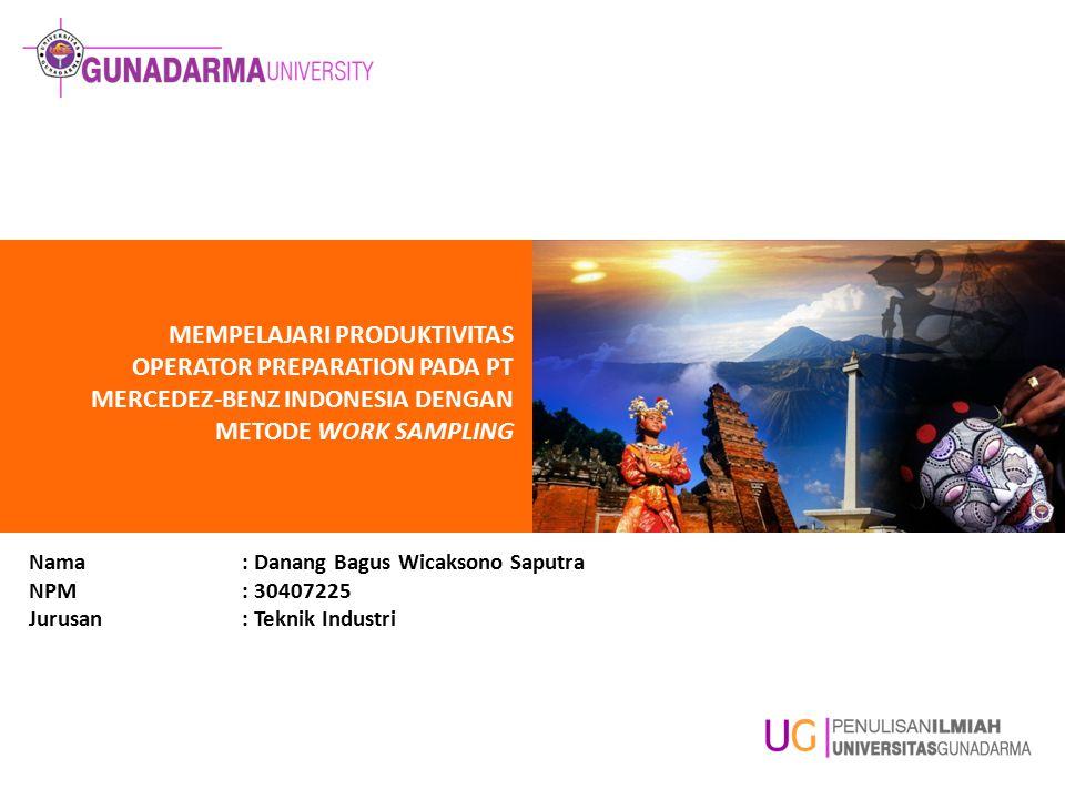 MEMPELAJARI PRODUKTIVITAS OPERATOR PREPARATION PADA PT MERCEDEZ-BENZ INDONESIA DENGAN METODE WORK SAMPLING