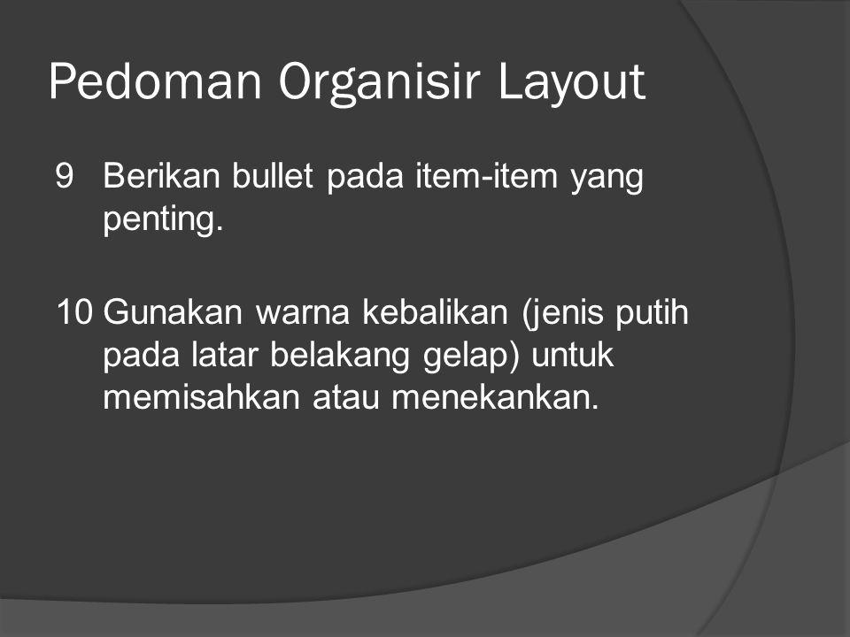 Pedoman Organisir Layout